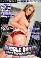Bubble Butts Drive Brothas Nutz #4  Porn Movie