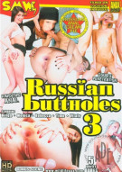 Russian Buttholes 3 Porn Movie