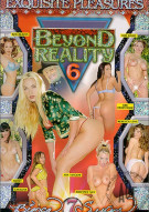 Beyond Reality 6 Porn Movie