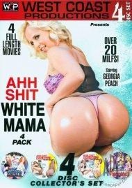 Ahh Shit White Mama 4 Pack Porn Movie