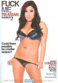 Fuck Me Im Asian 2 Porn Movie