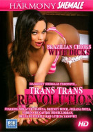 Trans Trans Revolution Porn Movie