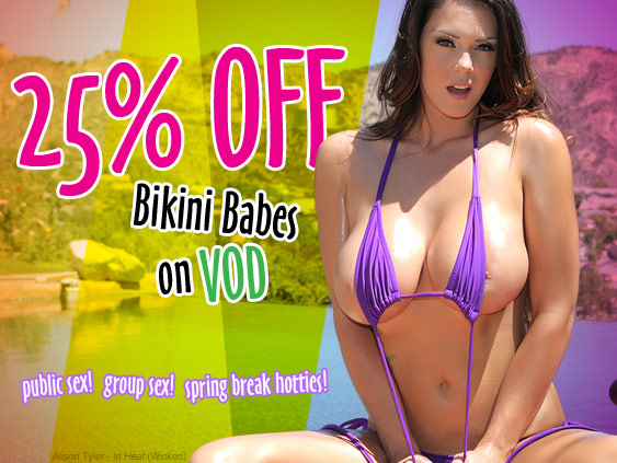 25% Off Bikini Babes Porn Video On Demand Sale!