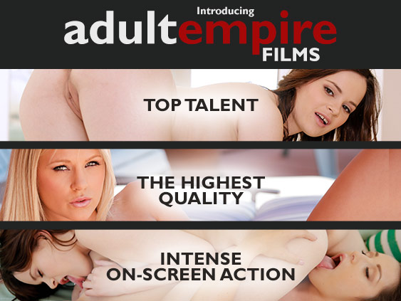 Adult DVD Empire introduces Adult Empire Films porn movies.
