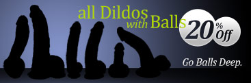 Shop 20% off dildos w/balls sex toys.