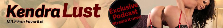 Listen now, Kendra Lust Podcast.