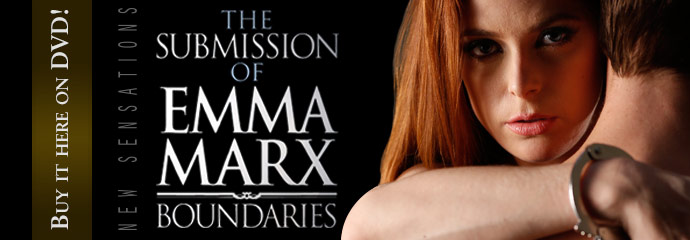 Buy Submission of Emma Marx: Boundaries DVD Porn Movie.