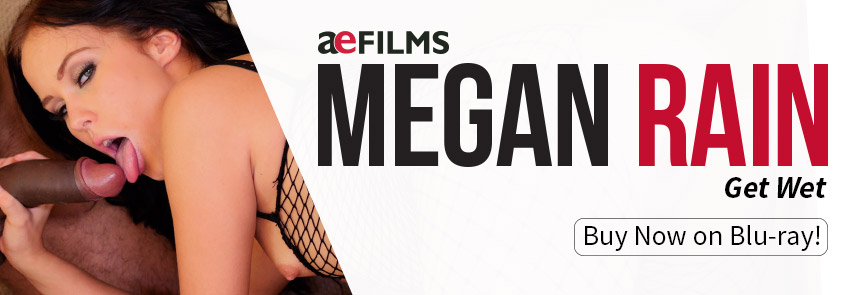 Buy Megan Rain: Get Wet Blu-ray Porn Movie from AE Films.